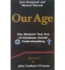 Our Age Historic New Era of Christian Jewish Understanding